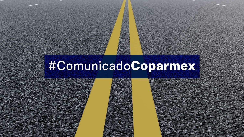 Carretera en el fondo con el titulo #ComunicadoCoparmex
